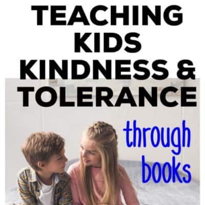 teaching our kids kindess and tolerance with books