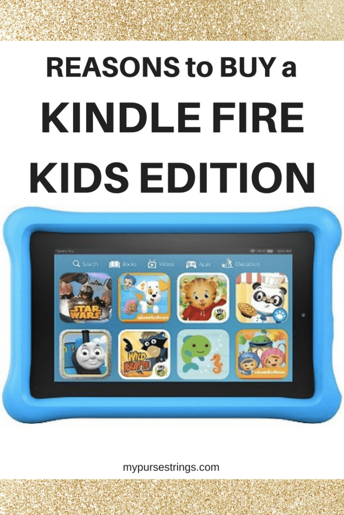 reasons to buy kindle fire kids edition