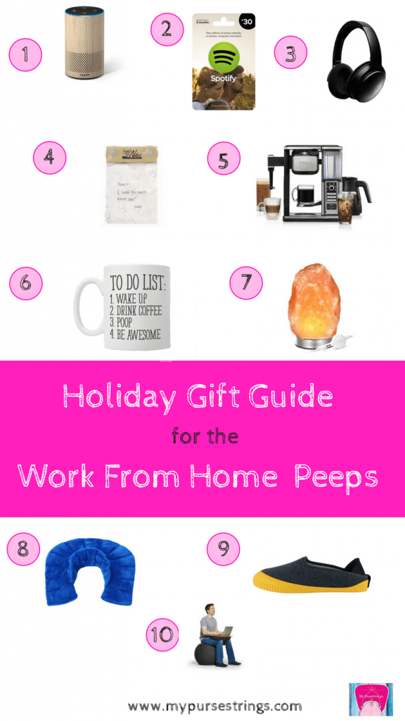 Holiday Gift Guide for the Work from Home Peeps