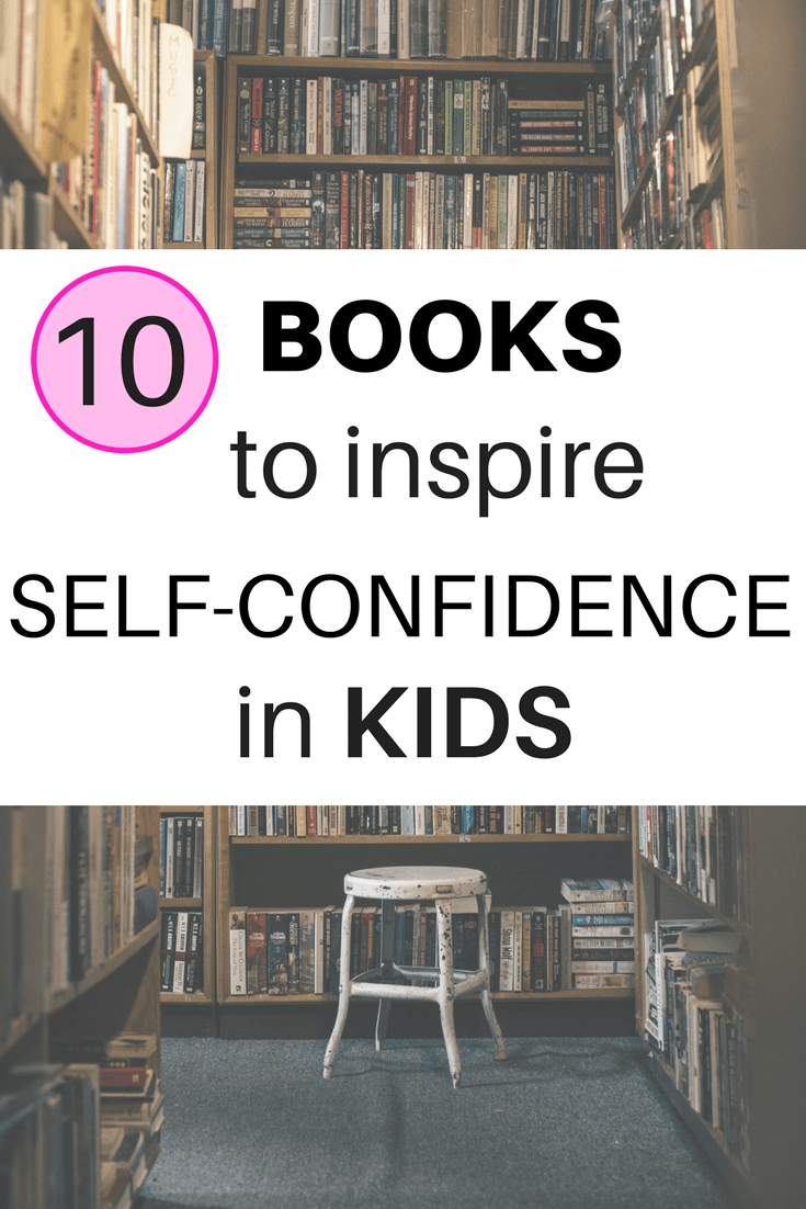 What do you do when your child is excluded? We can't protect our children from everything but we can help them to believe in themselves. These books ranging from preschool to teens help inspire self-confidence and build self-esteem. #kids #books