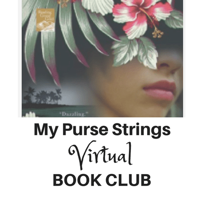 Moloka'i My Purse Strings VIrtual Book Club