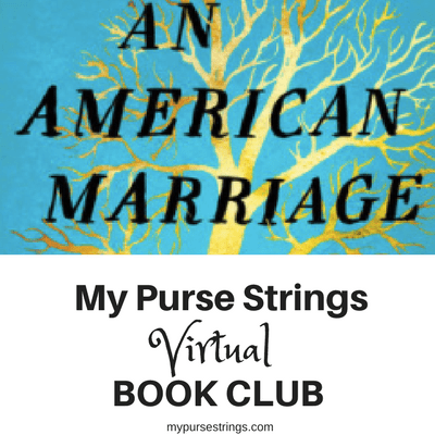 My Purse Strings Virtual Book Club An American Marriage