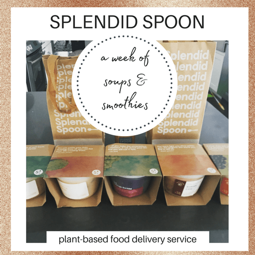 Splendid Spoon Review: Vegan Soups and Smoothies