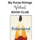 Virtual Book Club: Educated, A Memoir by Tara Westover