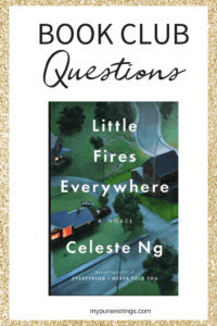 Little Fires Everywhere Book Club Discussion Questions