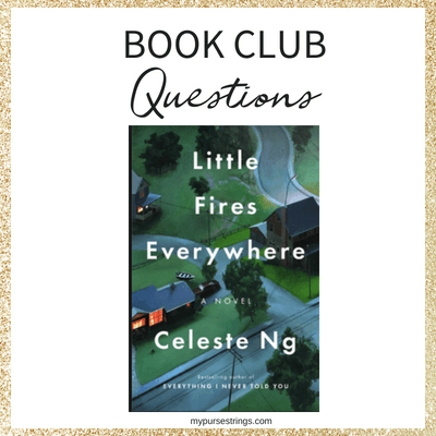 Little Fires Everywhere Discussion Questions