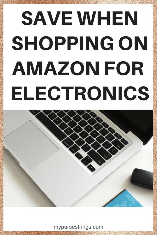 save money on electronics on Amazon