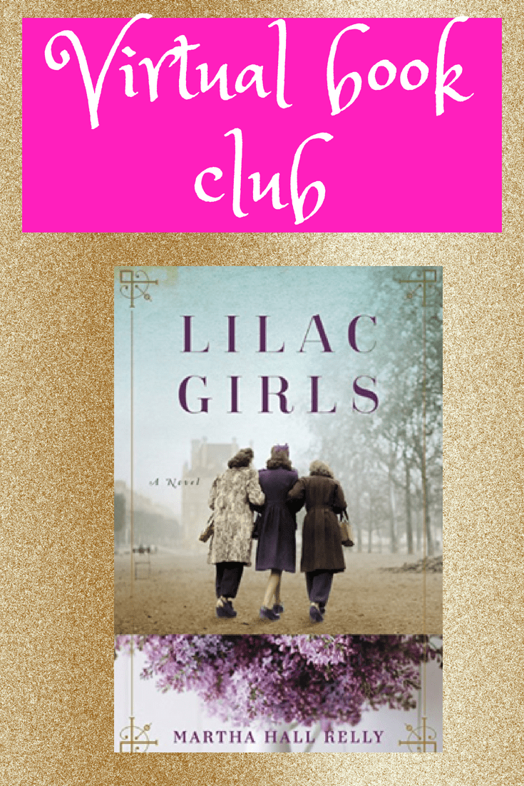 Check out our newest book selection for our online, Virtual Book Club. Join us (in your PJs if you want) as we discuss Lilac Girls by Martha Hall Kelly. This is a true story based upon three women, and how their lives intersect as they become involved in the Ravensbruck concentration camp. #bookclub #bookdiscussion #lilacgirls