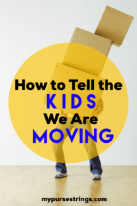 How to Tell the Kids We are Moving
