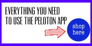 Everything You Need for the Peloton App