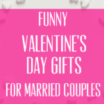 Funny Valentines Day Gifts for Married Couples