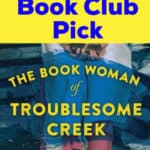 you next book pick for book club book woman troublesome creek