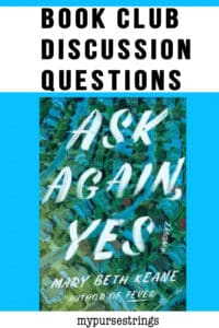 Book Club Discussion Questions for Ask Again Yes