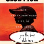 extraordinary life of sam hell join book club