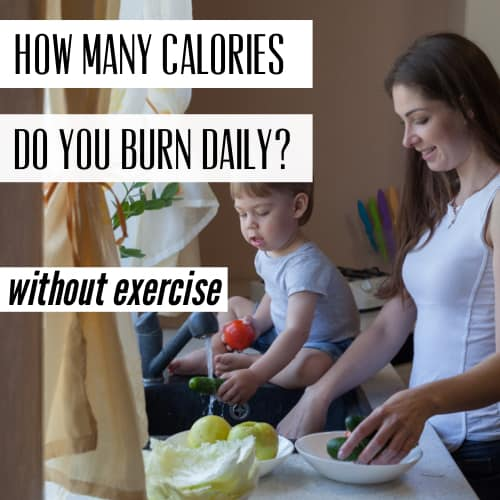 calories burned daily without exercise